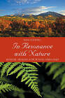 In Resonance with Nature: Holistic Healing for Plants and Land by Hans Andeweg (Paperback, 2009)