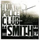 Smith [EP] by Tokyo Police Club (CD, Nov-2007, U-Music-Canada)