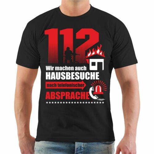 T-shirt Pompiers 112 on fait aussi à domicile FFW Fire Cadeau Anniversaire