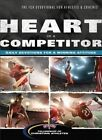 Heart of a Competitor by Baker Publishing Group (Paperback / softback, 2013)