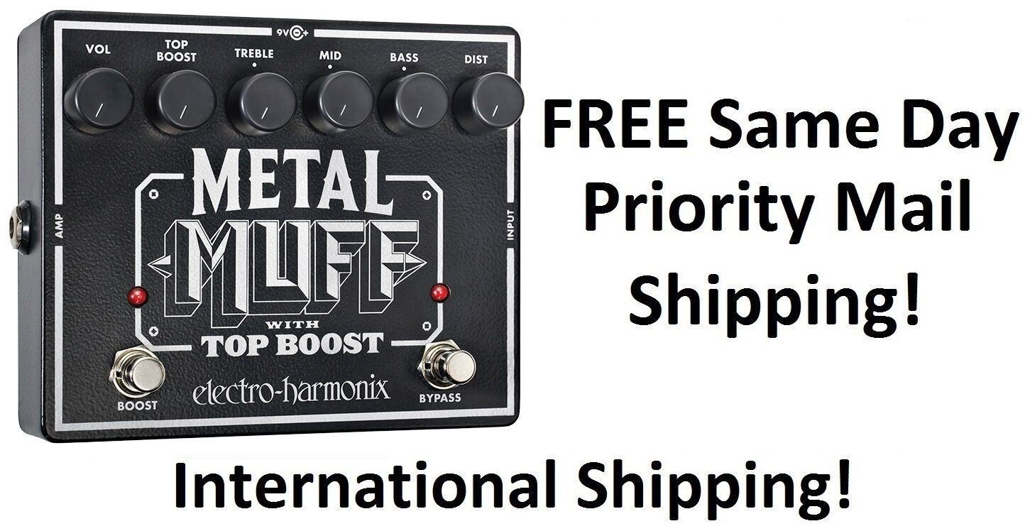 New Electro-Harmonix EHX Metal Muff Distortion w/ Top Boost Guitar Pedal