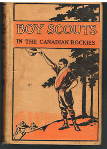 The-Boy-Scouts-In-The-Canadian-Rockies-by-Ralph-Victore-1911-Vintage-Book