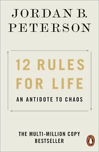 12-Rules-for-Life-An-Antidote-to-Chaos-by-Jordan-B-Peterson