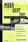 Marx Went Away - But Karl Stayed Behind by Caroline Humphrey (Paperback, 1999)