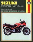 Suzuki GS/GSX550 4-valve Fours 572cc 1983-88 Owner's Workshop Manual by Pete Shoemark (Paperback, 1989)