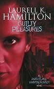 Guilty Pleasures By Laurell K. Hamilton. 9781841490465