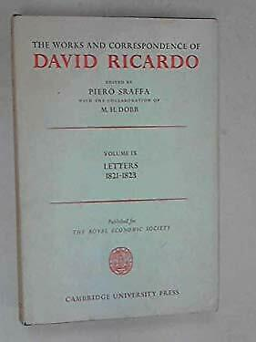 Works and Correspondence of David Ricardo : Letters, July 1821-1823