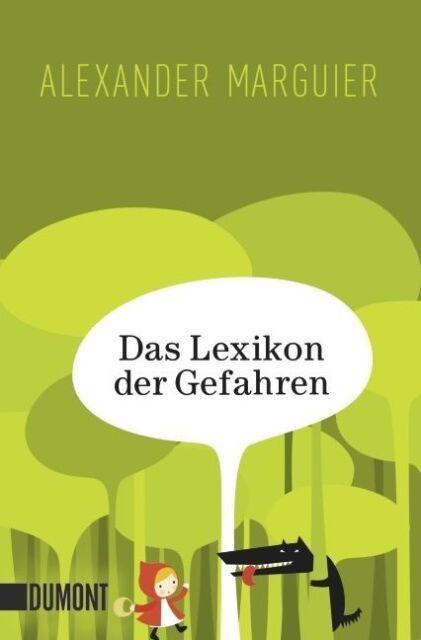 Das Lexikon der Gefahren von Alexander Marguier (2012, Taschenbuch) UNGELESEN
