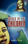 Voices of The Children 9781441586322 by Lenora Trice Paperback