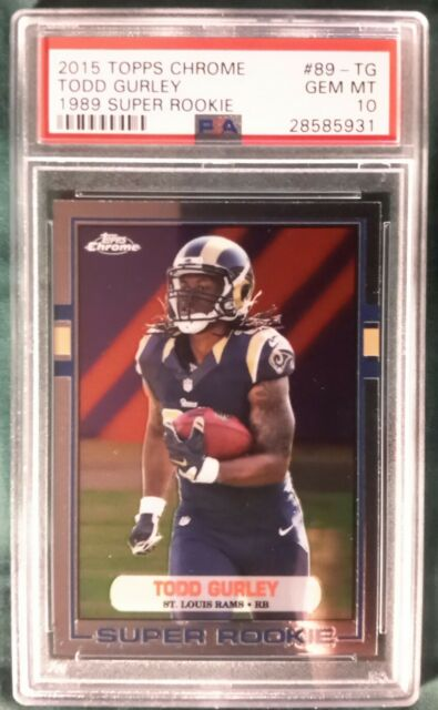 2015 TOPPS CHROME TODD GURLEY 1989 SUPER ROOKIE CARD #89-TG PSA 10 LA RAMS