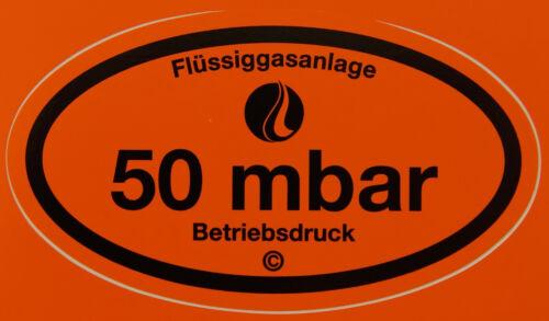 Betriebsdruckaufkleber 50 mbar Aufkleber Gas Druck Pflicht für G607 Gasabnahme