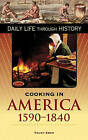 Cooking in America, 1590-1840 by Trudy Eden (Hardback, 2006)