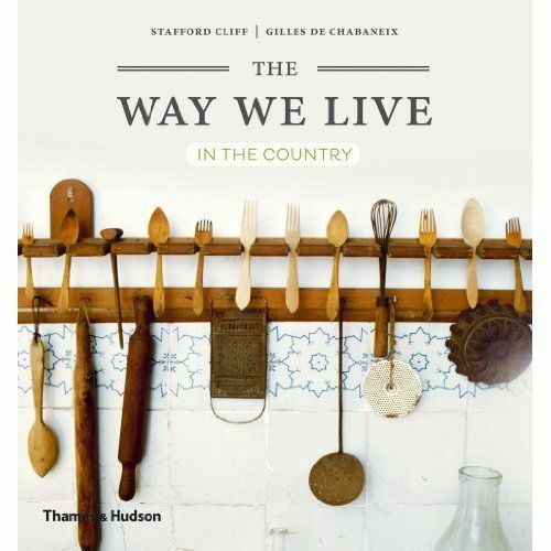 1 of 1 - The Way We Live: In the Country, Very Good Condition Book, Gilles de Chabaneix,
