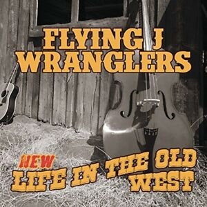 Flying-J-Wranglers-Life-in-the-Old-West-New-CD