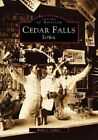 Cedar Falls, Iowa by Brian C Collins (Paperback / softback, 1998)