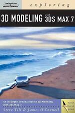 Exploring 3D Modeling with 3ds Max 7 (Design Exploration)