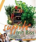 Suppito mit Biss von Andrea Scholdan und Laurence Koblinger (2010, Kunststoffeinband)