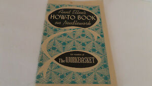 Aunt Ellen's How-To Book on Needlework for Readers of The Workbasket - Vintage!