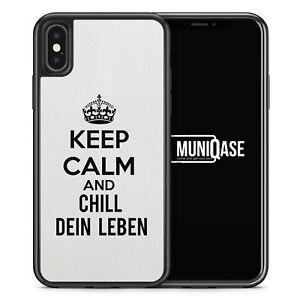 sprüche chill dein leben iPhone X Hülle SILIKON Case Keep Calm And Chill Dein Leben Spruch  sprüche chill dein leben