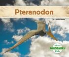 Pteranodon by Charles Lennie (Hardback, 2015)