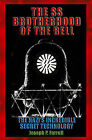 The SS Brotherhood of the Bell: NASA's Nazis, JFK and MAJIC-12 by Joseph P. Farrell (Paperback, 2006)