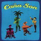 Ca€a Son by Ca€a Son (CD, Jun-2008, Pure Cuban Sugar)