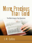 More Precious Than Gold by L M Collins (Paperback / softback, 2005)