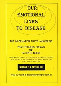 Our-Emotional-Links-to-Disease-Gregory-O-Neville-N-D-Book