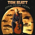 Appaloosa Moon by Tom Hiatt (CD, Oct-2009, CD Baby (distributor))