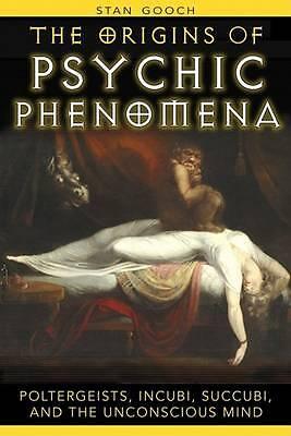 1 of 1 - Origins of Psychic Phenomena: Poltergeists, Incubi, Succubi, and the Unconscious