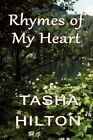 Rhymes of My Heart 9781451210521 by Tasha Hilton Paperback