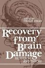 Recovery from Brain Damage: Research and Theory by Springer (Paperback / softback, 2012)