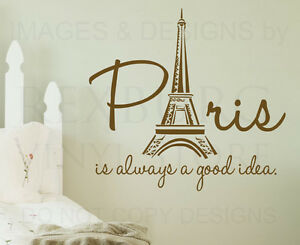 Paris Is Always A Good Idea France Wall Decal Vinyl Sticker Art