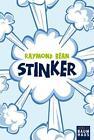 Stinker! von Raymond Bean (2011, Taschenbuch)