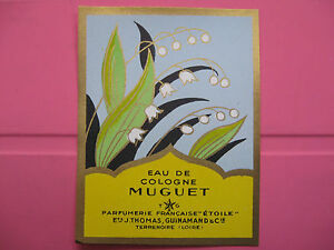 1-ANCIENNE-ETIQUETTE-D-039-EAU-DE-COLOGNE-MUGUET-ANTIQUE-PERFUME-LABEL-FRENCH-PARIS