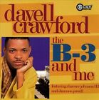 The B-3 and Me by Davell Crawford (CD, Jan-1998, Bullseye Blues)