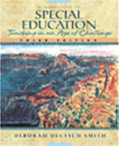 Introduction to Special Education : Teaching in an Age of Challenge