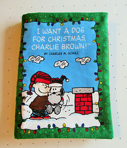 I Want A Dog For Christmas Charlie Brown.Details About I Want A Dog For Christmas Charlie Brown Snoopy Peanuts Fabric Handmade Book