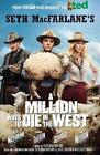 A Million Ways to Die in the West von Seth MacFarlane (2014, Taschenbuch)