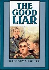 The Good Liar by Maguire, Gregory