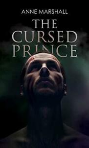 The-Cursed-Prince-by-Anne-Marshall-NEW-Book-FREE-amp-Paperback