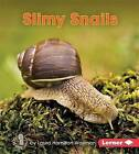 Slimy Snails by Laura Hamilton Waxman (Hardback, 2016)