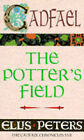 The Potter's Field: The Seventeenth Chronicle of Brother Cadfael by Ellis Peters (Paperback, 1994)