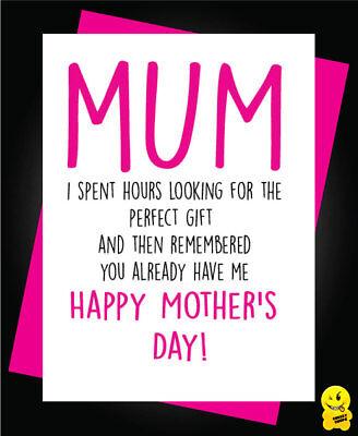 Funny Card Mum  Birthday Mothers Day Mom Mam Grandma Nanny  Perfect Gift Me M04