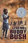 The Legend of Buddy Bush Coretta Scott King Author Honor Books