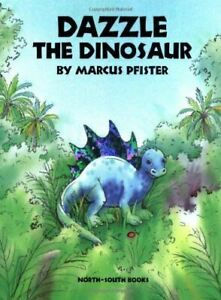Dazzle-the-Dinosaur-Pfister-Marcus-Very-Good-Paperback