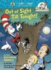 Out of Sight Till Tonight!: All About Nocturnal Animals by Tish Rabe, Aristides Ruiz (Hardback, 2015)