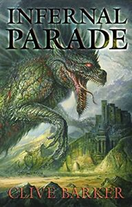 Infernal-Parade-by-Clive-Barker