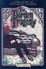 The Borden Tragedy: A Memoir of the Infamous Double Murder at Fall River, Mass., 1892 by Rick Geary (Paperback, 2000)