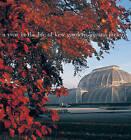 A Year in the Life of Kew Gardens by Joanna Jackson (Hardback, 2007)